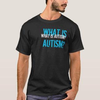 Är vad Autism? T-shirt