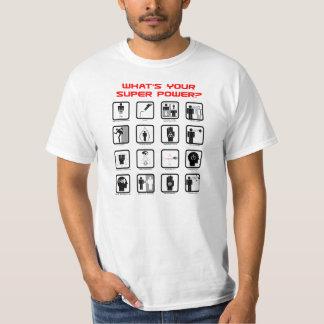 Är vad din Superpower? T-tröja T-shirts