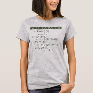 Är vad en dansare? tee shirt