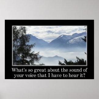 Är vad så underbar om vad du måste något att säga? posters