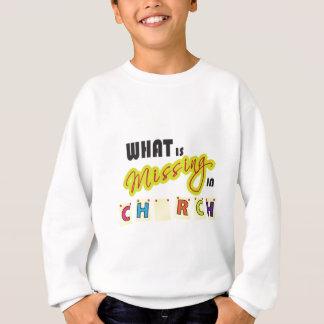 Är vad saknad i kyrka? tee shirt