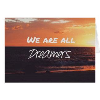 """""""Är vi alla drömmare kort"""