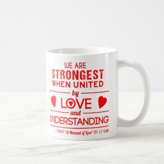 """""""Är vi starkast när"""" den inspirera Kaffemugg"""