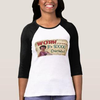 Arbete….,Det är den Soooo överskattade roliga T-shirt