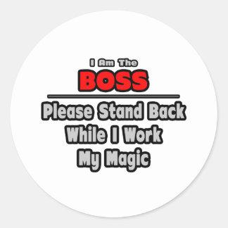 Arbete för chef… stativbaksida… min magi runt klistermärke