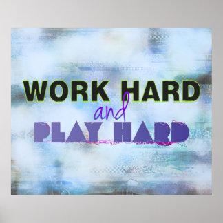 Arbete hårt och Motivational affisch för lek hårt