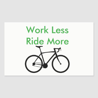 Arbete mindre ritt mer klistermärke