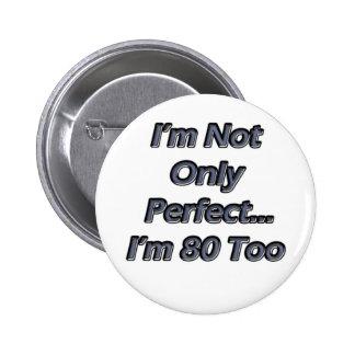 Årig perfekt 80 standard knapp rund 5.7 cm