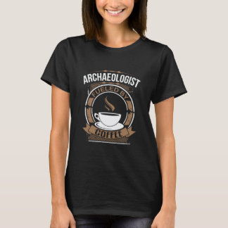 Arkeolog som tankas av kaffe tshirts