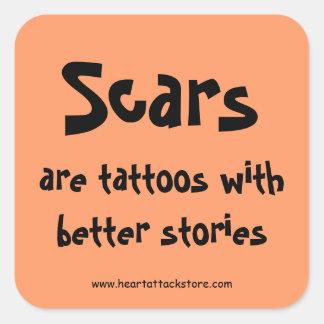 Ärr är tatueringar med en bättre berättelse fyrkantigt klistermärke