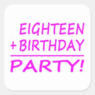 Artonde födelsedagar: En arton + Födelsedag = Fyrkantigt Klistermärke