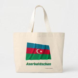 Aserbaidschan Fliegende Flagge mit-deutschem Namen Tygkassar