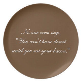 Äta din bacon pläterar tallrik