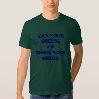 ÄTA DIN GRÖNTandSMOKE DINA OGRÄS T-shirts