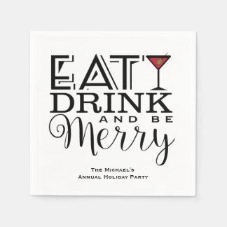 Äta, drinken och var glad, julfest servett
