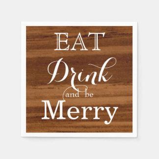 Äta drinken och var glad servetter