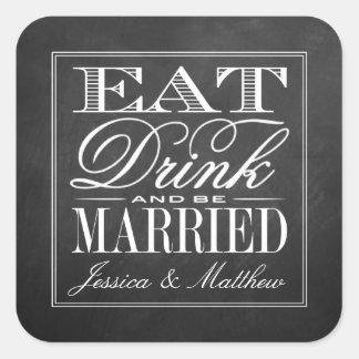Äta, drinken & var att gifta sig svart fyrkantigt klistermärke