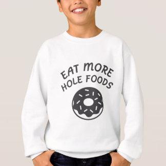 Äta mer hålmatar t-shirt