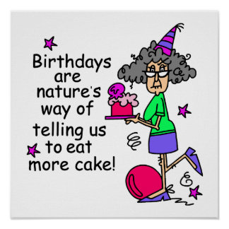 Äta mer tårtafödelsedaghumor poster