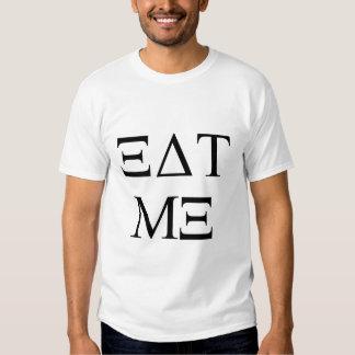 ÄTA MIG högskolaskjortan (i grek) Tshirts