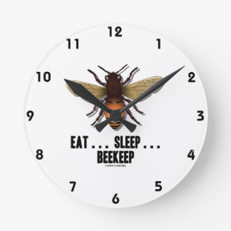 Äta… sömn… Beekeep (biet) Rund Klocka