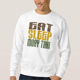 Äta sömn Muay thailändsk 1 Sweatshirt
