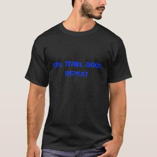 Äta. Tåg. Sömn. Formatmaterier T-shirts