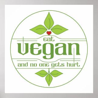 Äta veganen, och ingen får men affisch