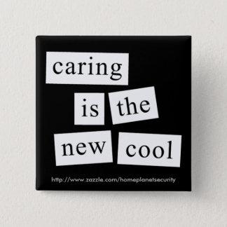 att att bry sig är den nya coolan - knäppas standard kanpp fyrkantig 5.1 cm