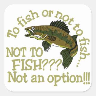 Att att fiska eller inte fyrkantigt klistermärke