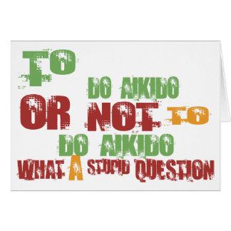 Att att göra Aikido Hälsningskort