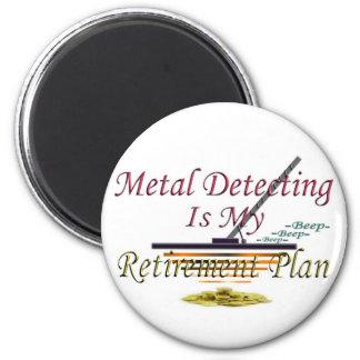Att avkänna för metall är min pension planerar magnet