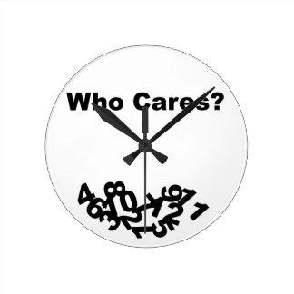 Att bry sig vem? rund klocka