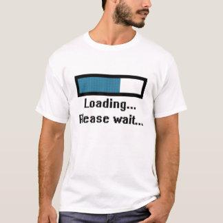 Att ladda…, Behaga väntan… Tee Shirt