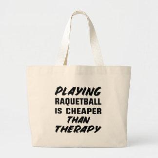 Att leka Racquetball är mer billig än terapi Jumbo Tygkasse