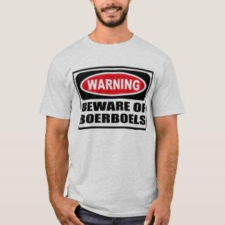 Att varna AKTA SIG AV BOERBOELS-manar T-tröja T Shirt