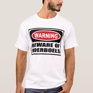 Att varna AKTA SIG AV BOERBOELS-T-tröja Tröja