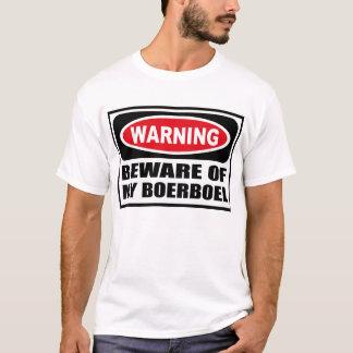 Att varna AKTA SIG AV MIN BOERBOEL-T-tröja Tee Shirt