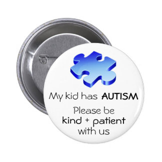 "Autismmedvetenheten ""min unge har Autism"" att Standard Knapp Rund 5.7 Cm"