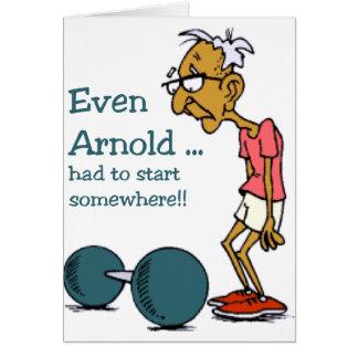 Även Arnold… Hälsningskort