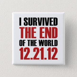 Avsluta av världen standard kanpp fyrkantig 5.1 cm