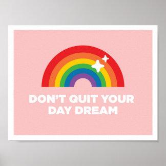 Avsluta inte din inspirera affisch för dagdrömmen