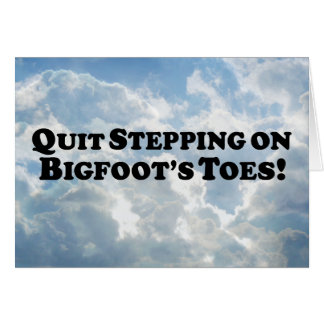 Avslutat kliva på grundläggande Bigfoots Toes - Hälsningskort