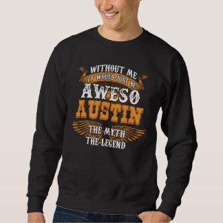 Aweso AUSTIN en riktig bosatt legend Sweatshirt