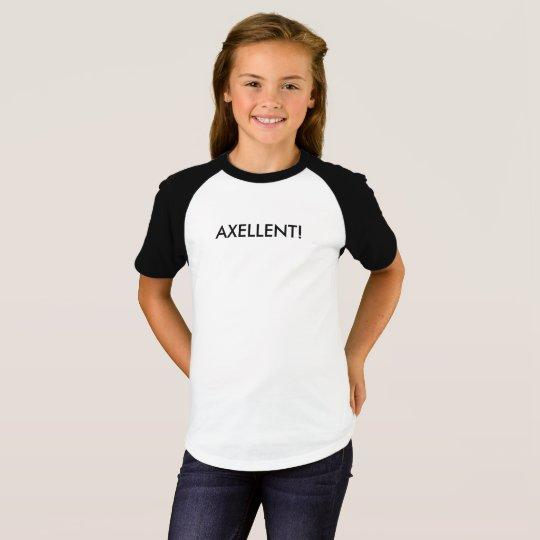 Axellent! T Shirt