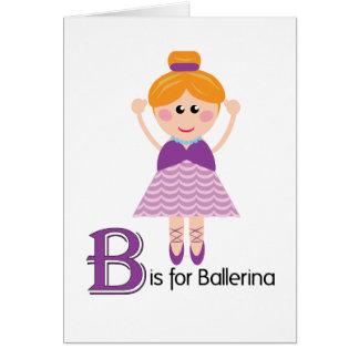 B är för för brevhälsning för Ballerina Loveable Hälsningskort