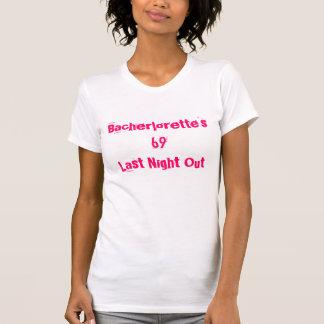 Bacherlorette's69Last-natt ut Tee Shirt