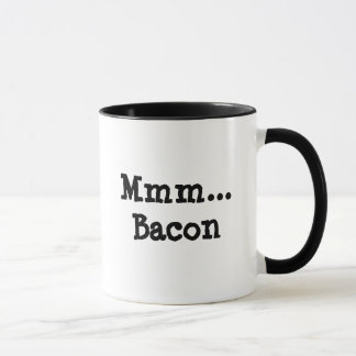 … Bacon Mmm Mugg