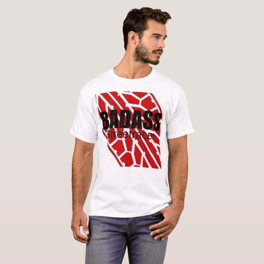 Badass Tyre - Streetracer T Shirts