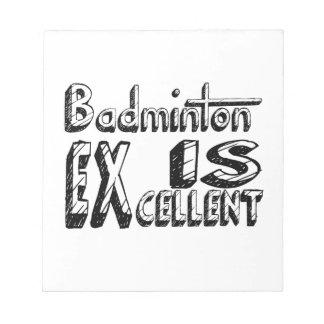 Badminton är utmärkt anteckningsblock